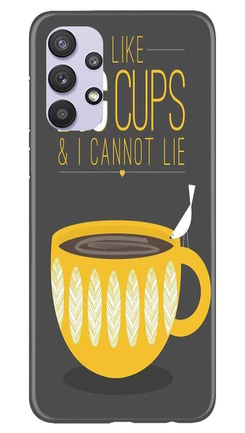 Big Cups Coffee Mobile Back Case for Samsung Galaxy A32 (Design - 352)