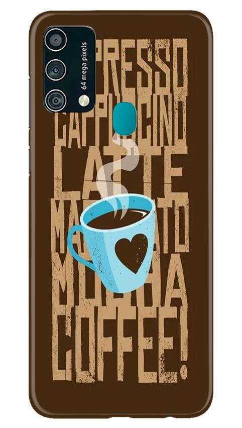 Love Coffee Mobile Back Case for Samsung Galaxy F41 (Design - 351)