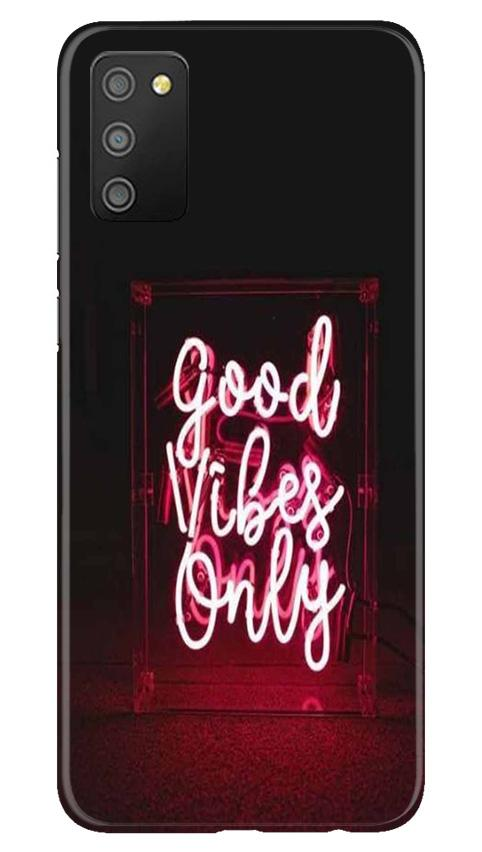 Good Vibes Only Mobile Back Case for Samsung Galaxy M02s (Design - 354)