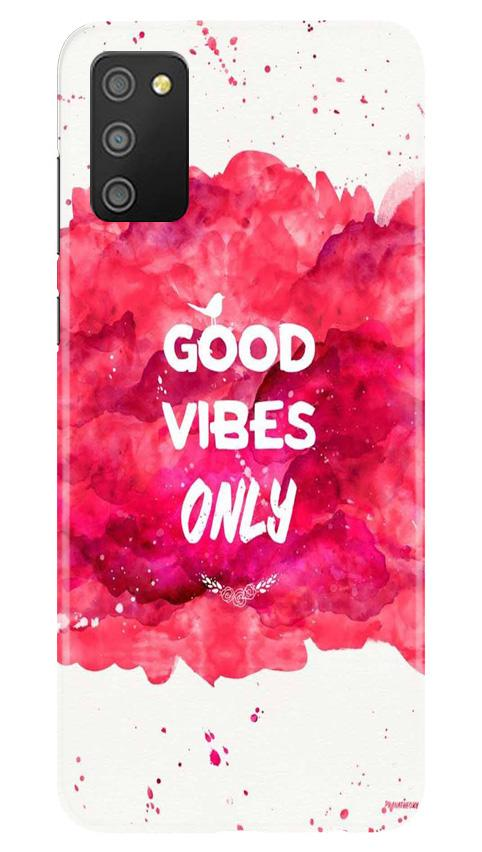 Good Vibes Only Mobile Back Case for Samsung Galaxy M02s (Design - 393)