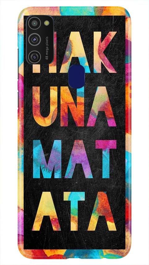 Hakuna Matata Mobile Back Case for Samsung Galaxy M21   (Design - 323)