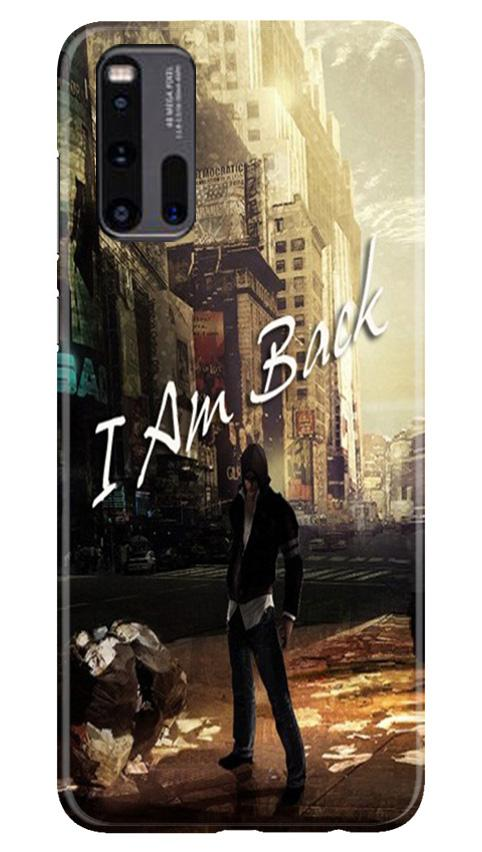 I am Back Case for Vivo iQ00 3 (Design No. 296)