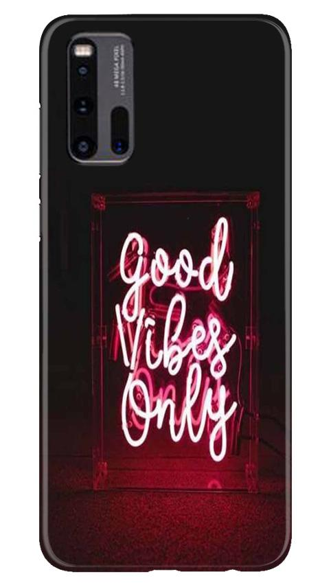 Good Vibes Only Mobile Back Case for Vivo iQ00 3 (Design - 354)