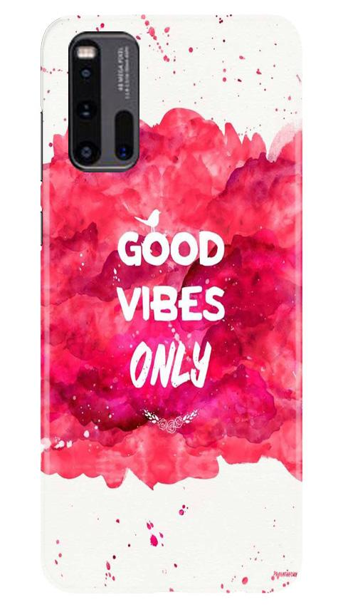 Good Vibes Only Mobile Back Case for Vivo iQ00 3 (Design - 393)