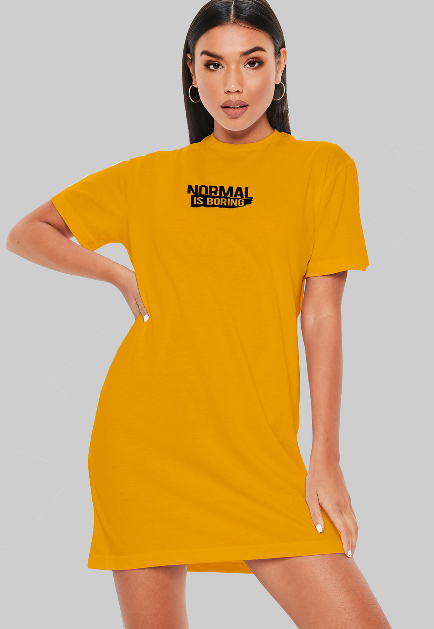 Normal Is Boring T-Shirt Dress