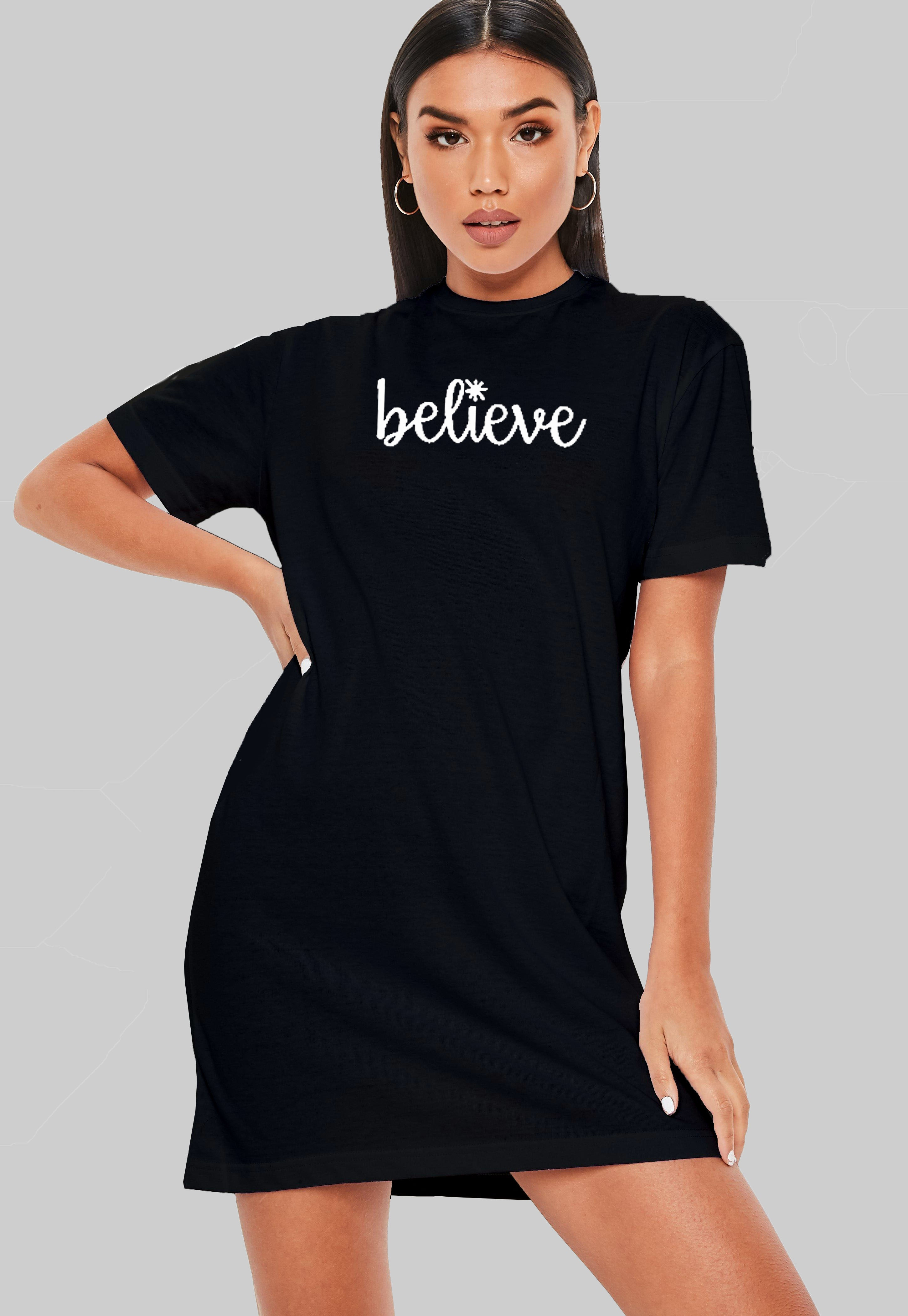 Believe T-Shirt Dress