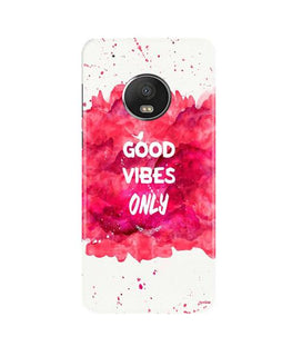 Good Vibes Only Mobile Back Case for Moto G5 Plus (Design - 393)