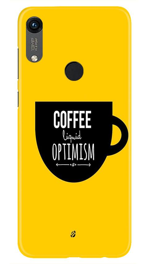 Coffee Optimism Mobile Back Case for Honor 8A (Design - 353)