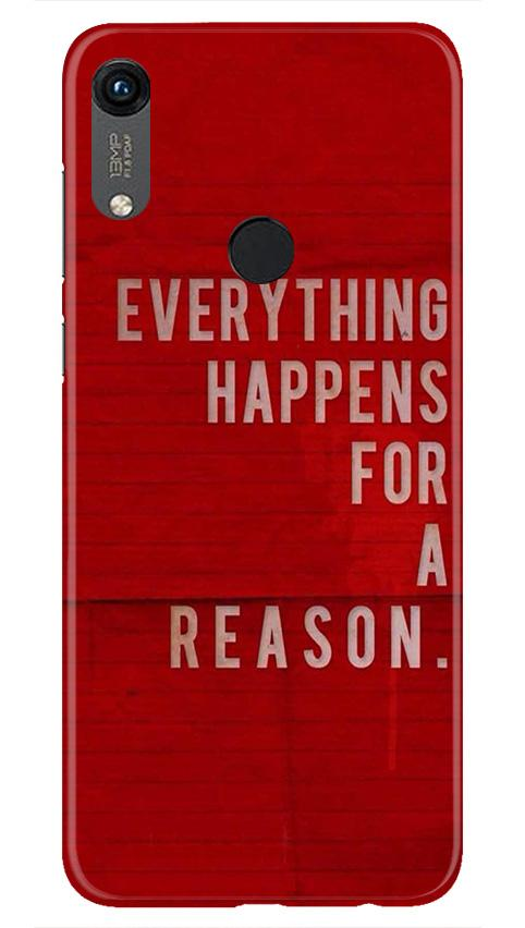 Everything Happens Reason Mobile Back Case for Honor 8A (Design - 378)