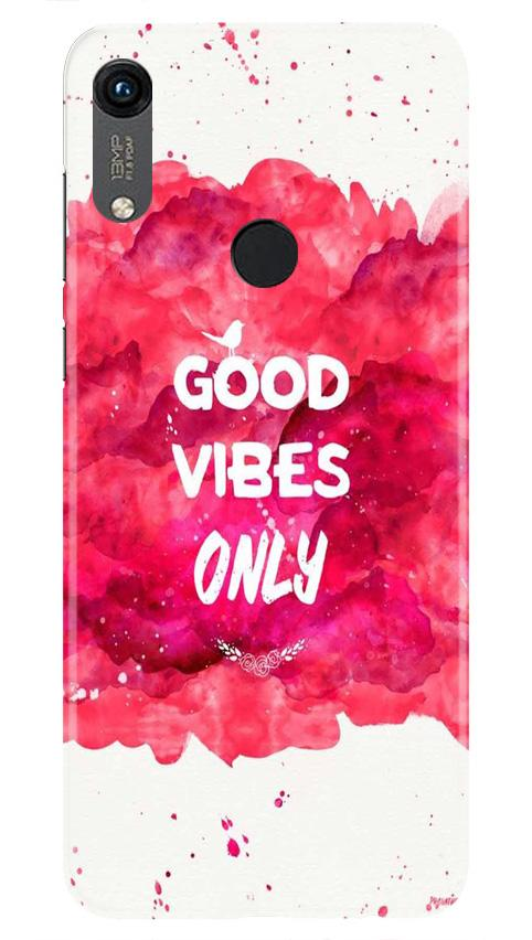 Good Vibes Only Mobile Back Case for Honor 8A (Design - 393)