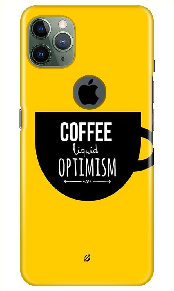 Coffee Optimism Mobile Back Case for iPhone 11 Pro Max Logo Cut (Design - 353)