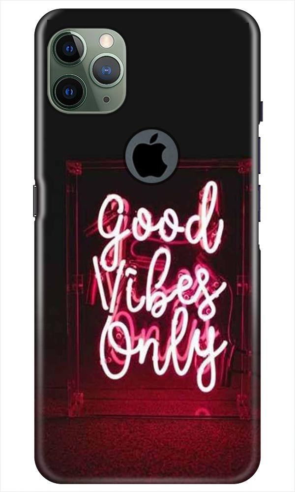 Good Vibes Only Mobile Back Case for iPhone 11 Pro Max Logo Cut (Design - 354)