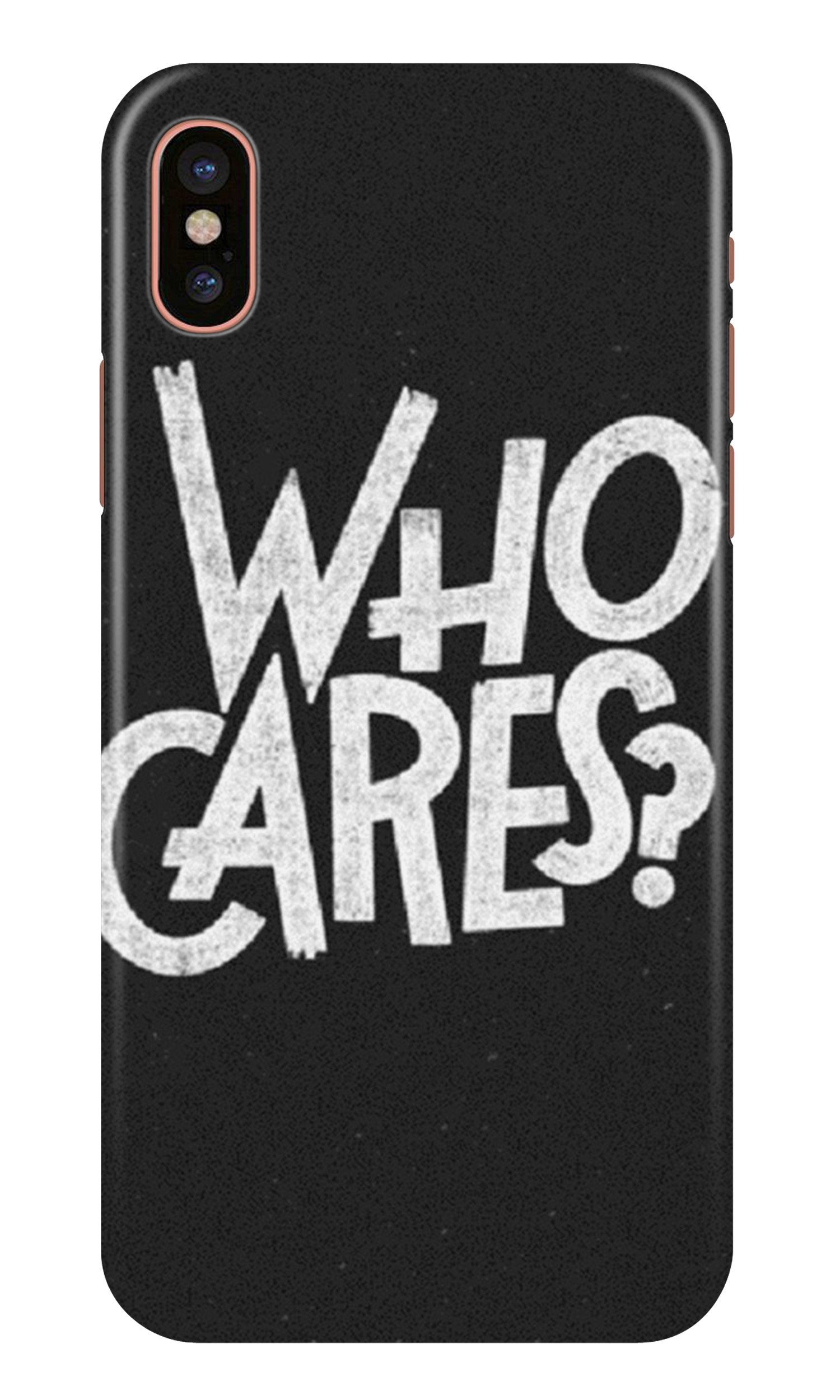 Who Cares Case for iPhone Xr