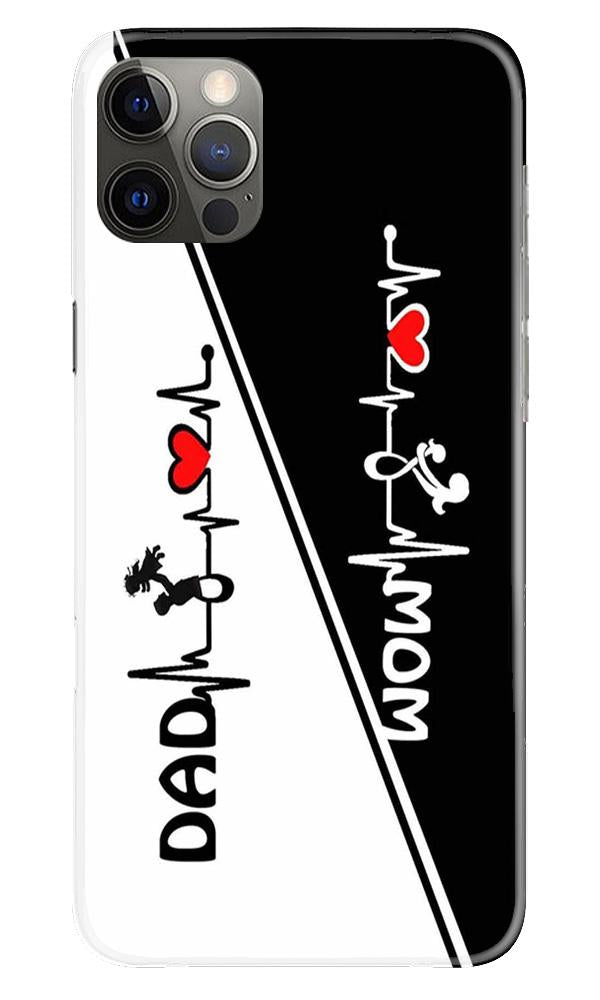Love Mom Dad Mobile Back Case for iPhone 12 Pro Max (Design - 385)
