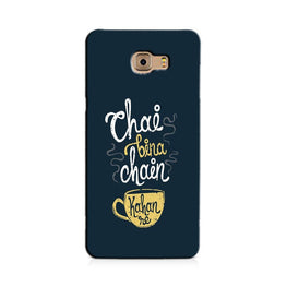 Chai Bina Chain Kahan Case for Galaxy C7/ C7 Pro  (Design - 144)
