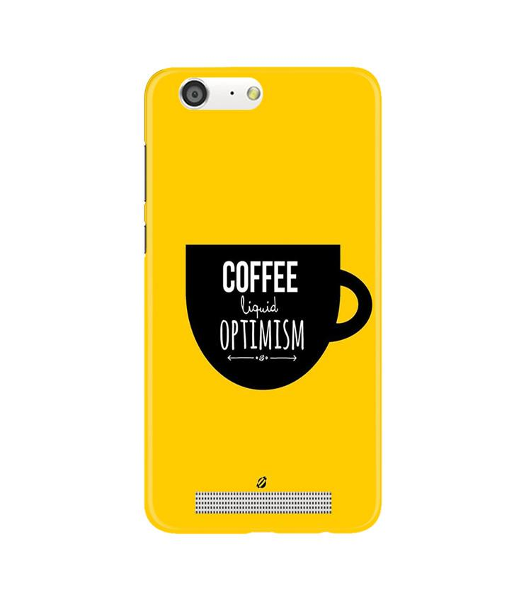 Coffee Optimism Mobile Back Case for Gionee M5 (Design - 353)