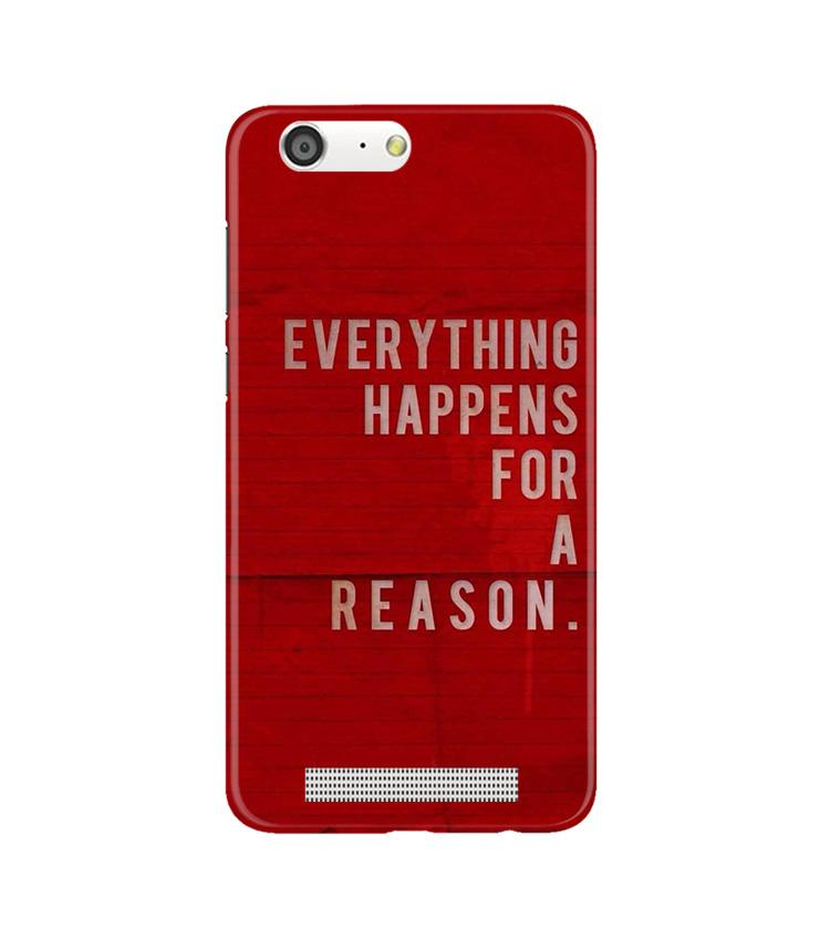 Everything Happens Reason Mobile Back Case for Gionee M5 (Design - 378)