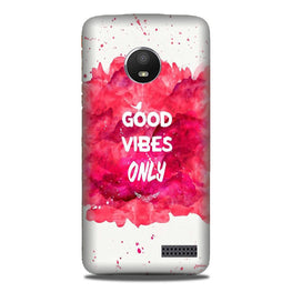 Good Vibes Only Mobile Back Case for Moto E4 (Design - 393)