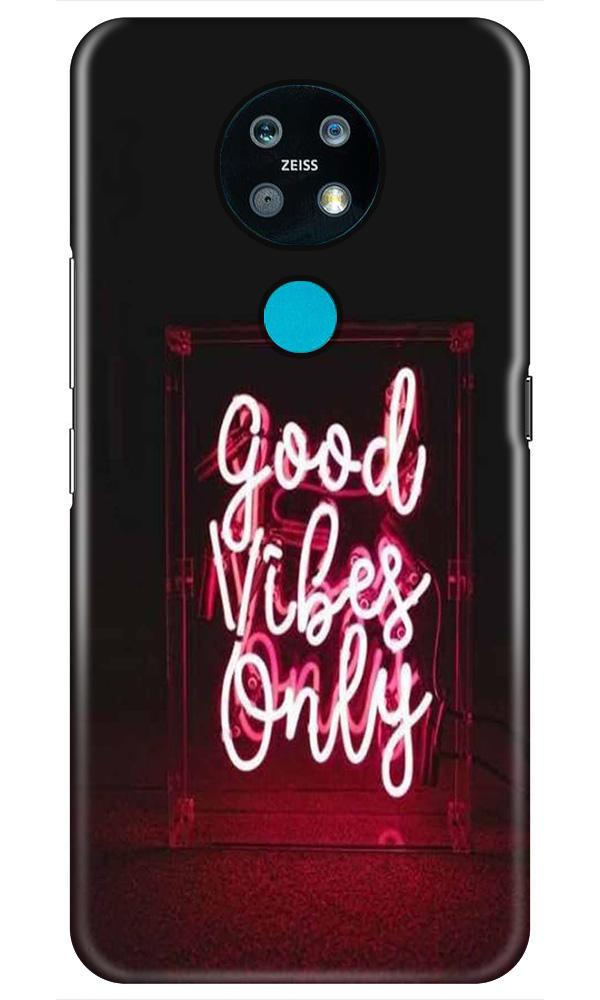 Good Vibes Only Mobile Back Case for Nokia 7.2 (Design - 354)