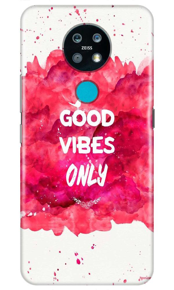 Good Vibes Only Mobile Back Case for Nokia 7.2 (Design - 393)