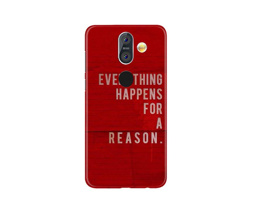 Everything Happens Reason Mobile Back Case for Nokia 8.1 (Design - 378)