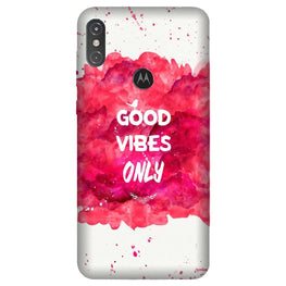 Good Vibes Only Mobile Back Case for Moto One Power (Design - 393)