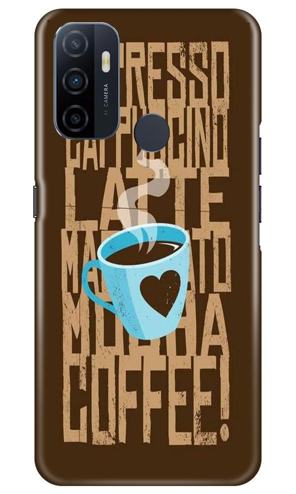 Love Coffee Mobile Back Case for Oppo A53 (Design - 351)