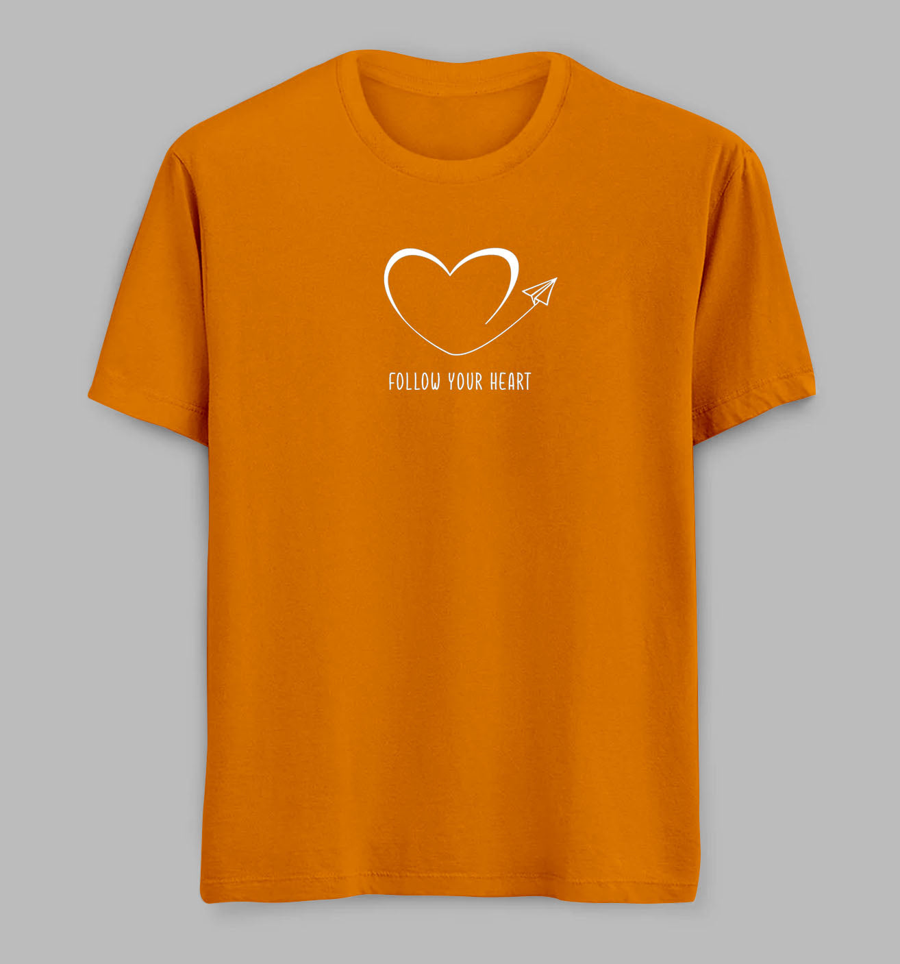 Follow Your Heart Tees/ TShirts