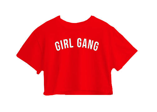 Girl Gang Crop Top