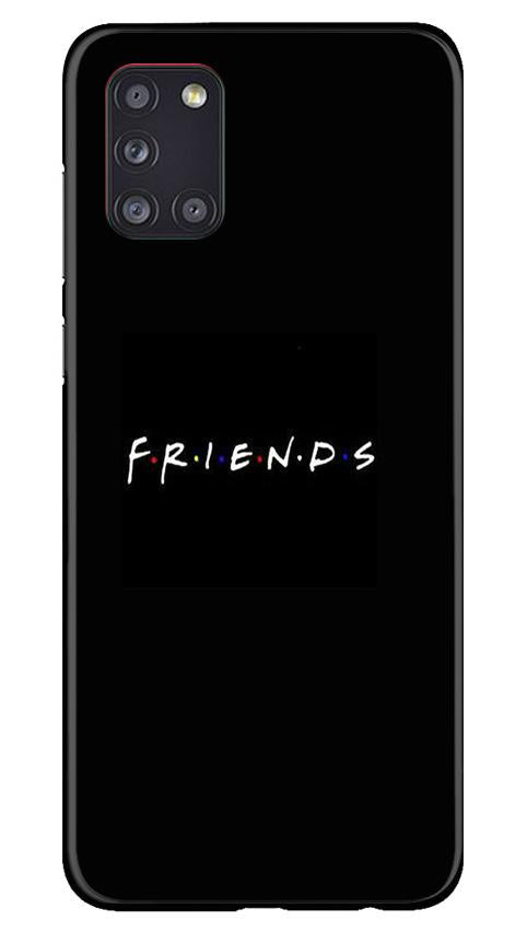 Friends Case for Samsung Galaxy A31  (Design - 143)