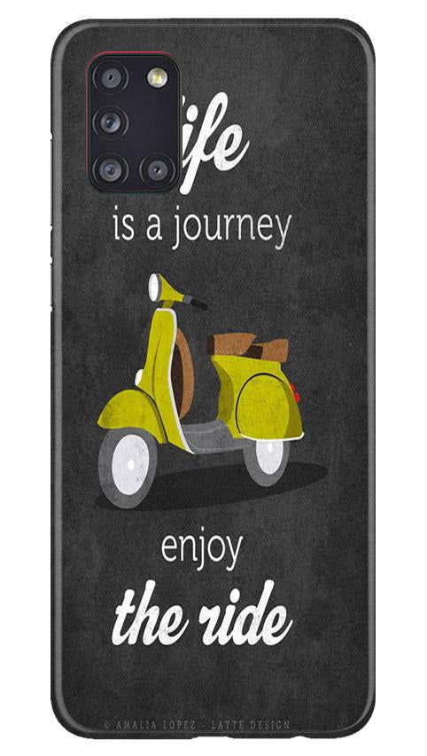 Life is a Journey Case for Samsung Galaxy A31 (Design No. 261)
