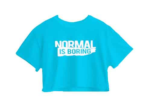NORMAL IS BORING CROP TOP