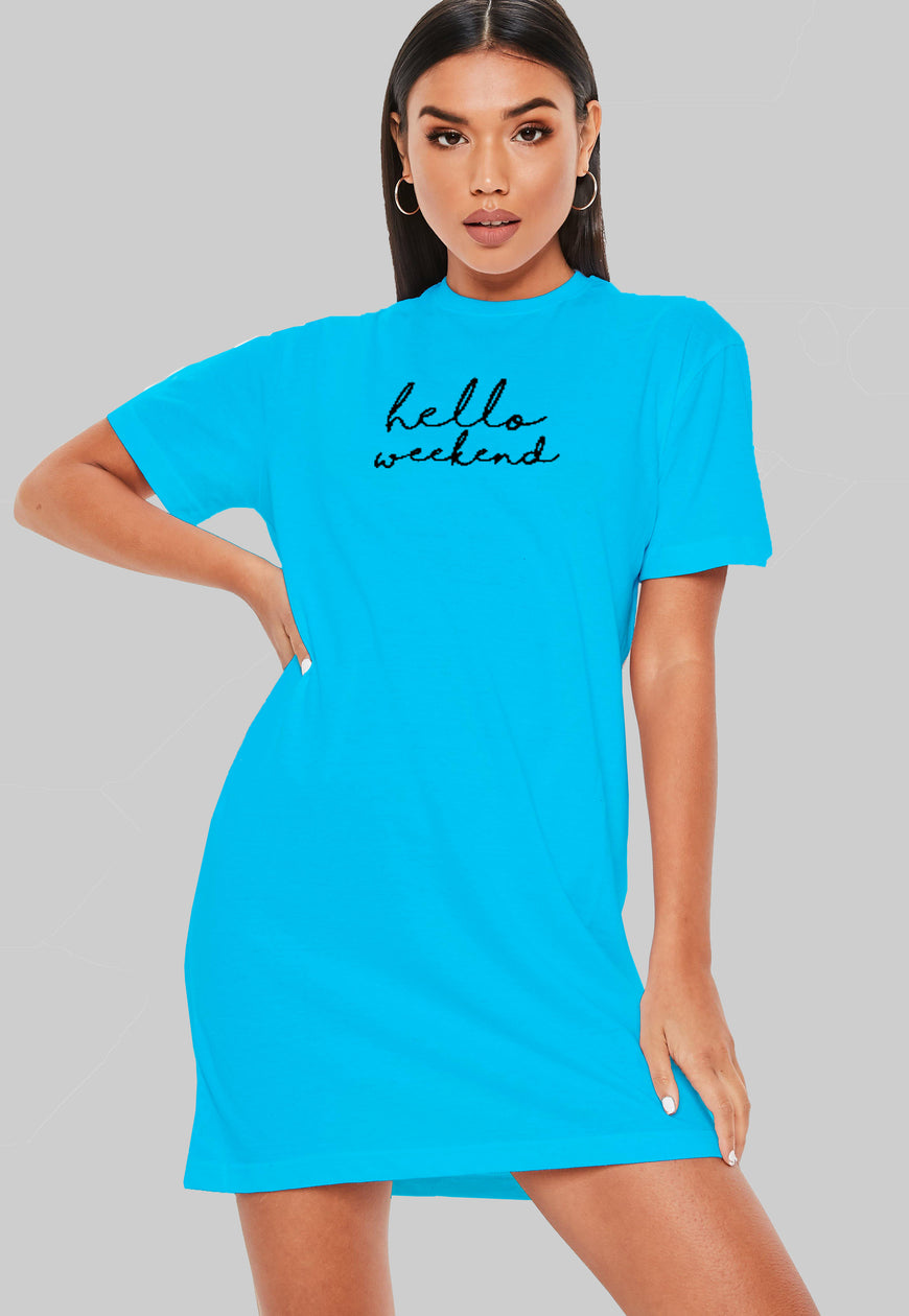 Hello Weekend T-Shirt Dress