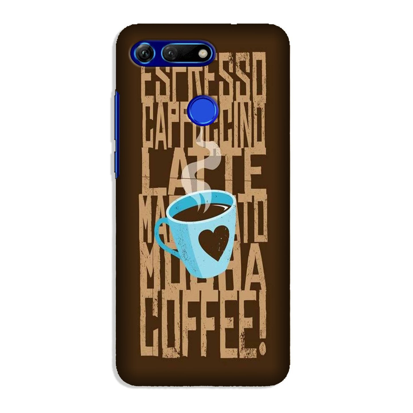 Love Coffee Mobile Back Case for Honor View 20 (Design - 351)