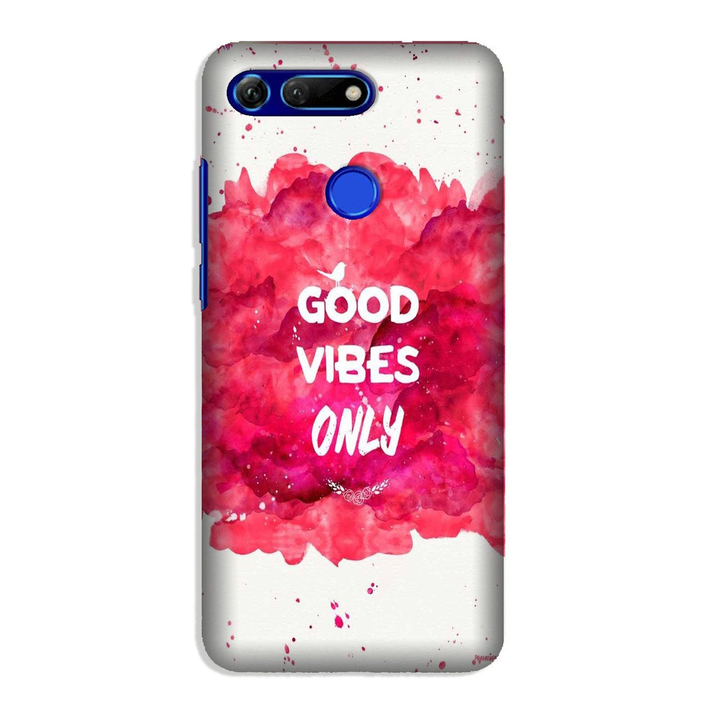 Good Vibes Only Mobile Back Case for Honor View 20 (Design - 393)