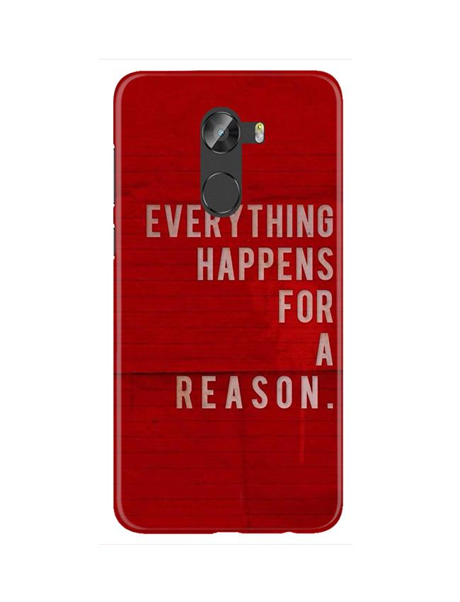 Everything Happens Reason Mobile Back Case for Gionee X1 / X1s (Design - 378)