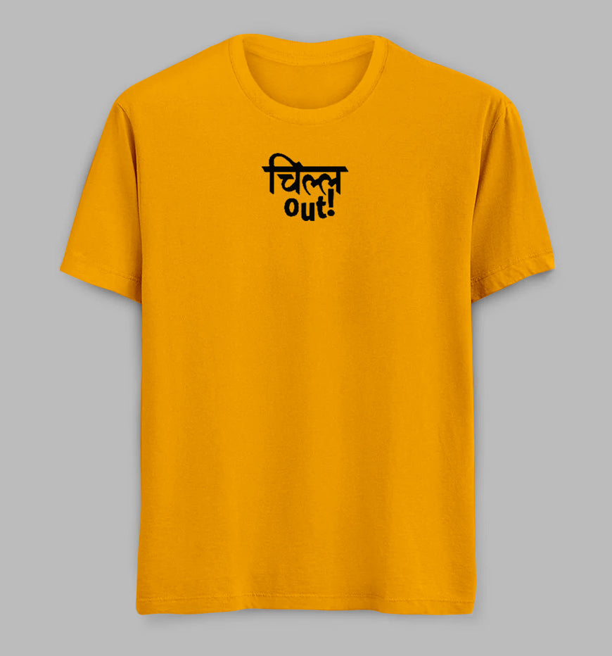 Chill Out Tees/ Tshirts