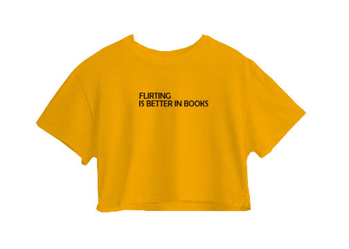 Flirtink Is Better In Books Crop Top