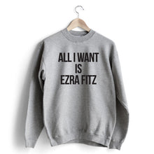Carregar imagem no visualizador da galeria, All I Want is Ezra Sweat