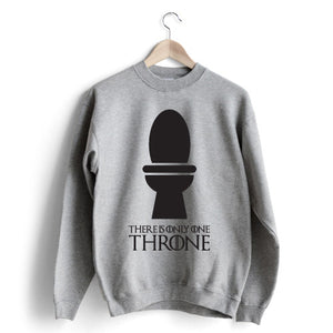 Only One Throne Sweat