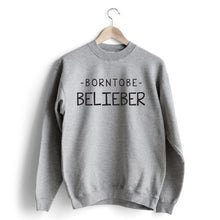 Carregar imagem no visualizador da galeria, Born to be Belieber Sweat