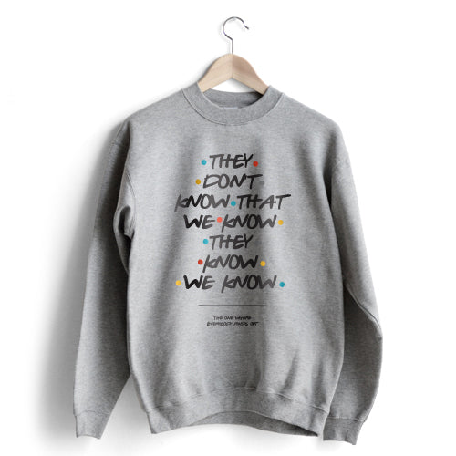 They don´t know Sweat Sale - Size XL
