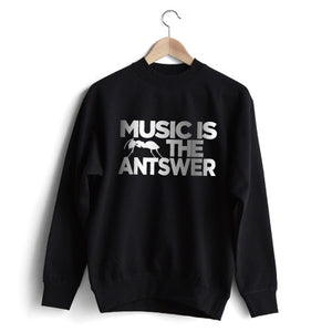 Music is the Antswer Sweat