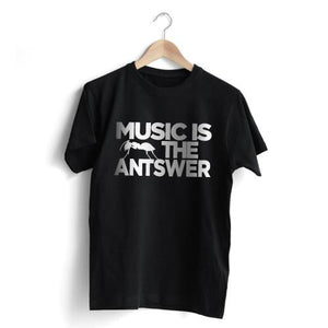 Music is the Antswer T-Shirt Sale - Size M
