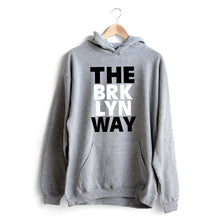 Carregar imagem no visualizador da galeria, The Brooklyn Way Hoodie