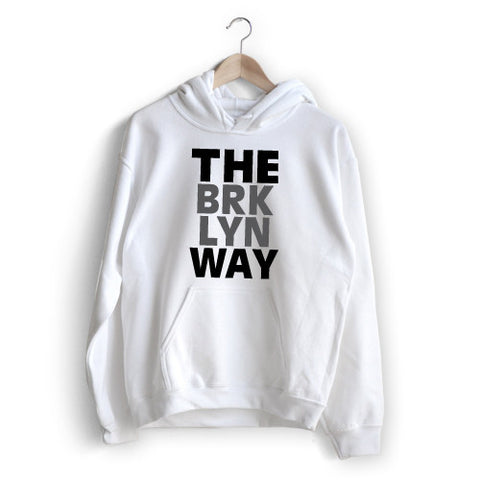 The Brooklyn Way Hoodie