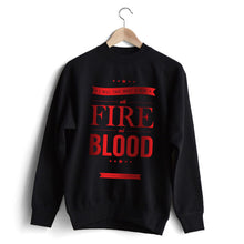 Carregar imagem no visualizador da galeria, Daenerys Quotes 'Fire and Blood' Sweat