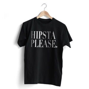 Hipsta Please T-Shirt
