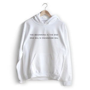 The beginning is the end Hoodie
