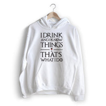 Carregar imagem no visualizador da galeria, Drink And Know Hoodie